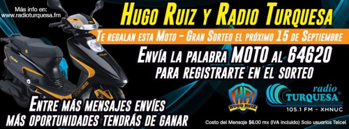 Ganate una MOTO con Hugo Ruiz y Radio Turquesa