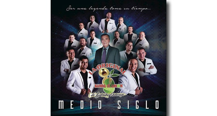 Medio Siglo - Original Banda el Limón